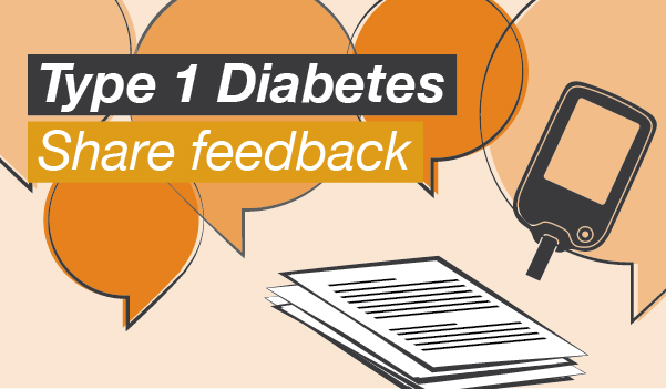 Graphic of text bubbles with the words: Type 1 Diabetes – Share feedback